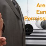 Why you need to earn Permission in your marketing